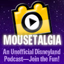 The Best Disneyland Podcast - Mousetalgia